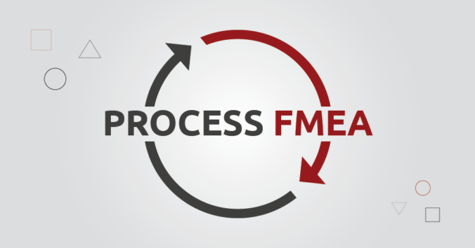 Everything You Need To Know About The Latest Process FMEA Updates