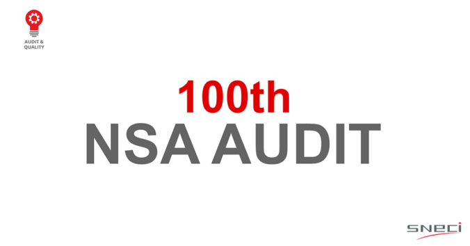 SNECI Completes Its 100th NSA Audit