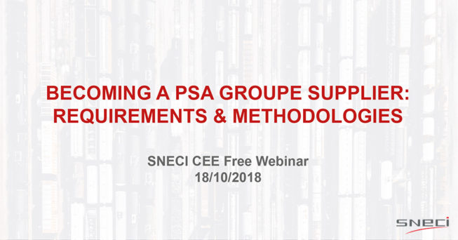 """Webinar Invitation """"Becoming A PSA Groupe Supplier: Requirements & Methodologies"""""""